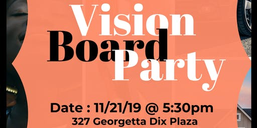 Think it, See it, Achieve it ~ Vision Board Party