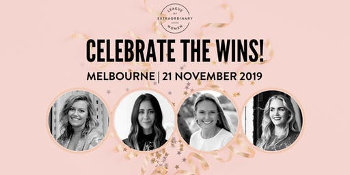 LEAGUE OF EXTRAORDINARY WOMEN MELB // CELEBRATE THE WINS