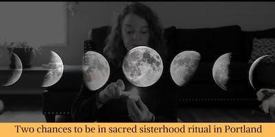 New Moon Sisterhood Ritual Gathering: An Intro to Cyclical Living for Women