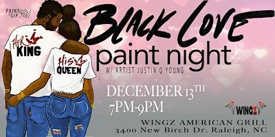 Black Love Paint Night-Raleigh
