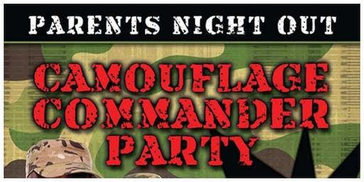 Parents Night Out - November - Camouflage Commander Party -
