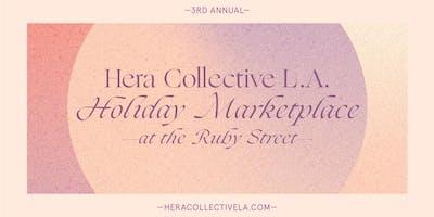 Hera Collective LA Holiday Marketplace