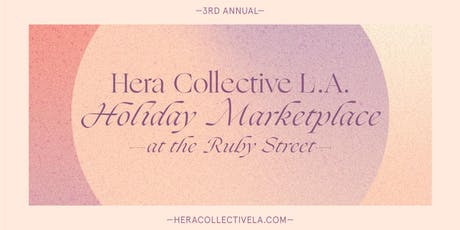 Hera Collective LA Holiday Marketplace tickets