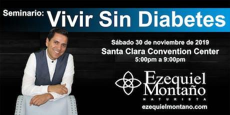 Seminario: Vivir Sin Diabetes Santa Clara Convention Center Descuento Especial $25 USD tickets