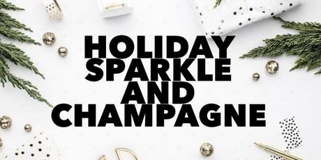 Holiday Sparkle and Champagne tickets