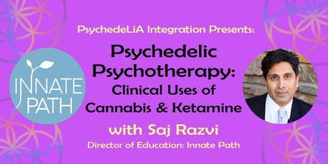 Psychedelic Psychotherapy: Clinical Uses of Cannabis & Ketamine tickets