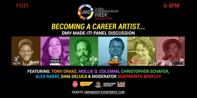 DMV Made-It! Panel:  Becoming a Career Artist