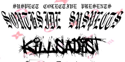 SOUTHSIDE SUSPECTS:KILLSADIST, SKELTER, +more @ DAT PLACE