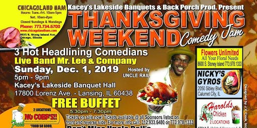 Uncle Rail's Thanksgiving Weekend Comedy Jam