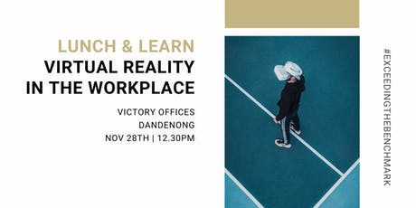 Lunch & Learn | Virtual Reality in the Workplace tickets