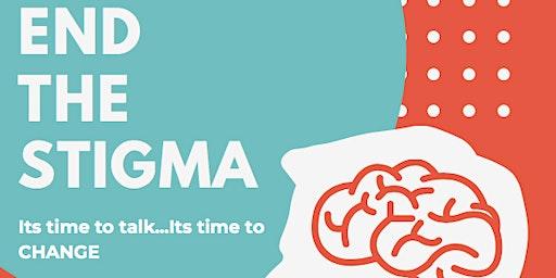 END THE STIGMA: Mental Health Awareness Session & Naloxone Training