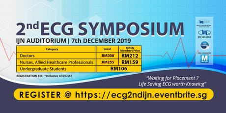 [THIS IS NOT A FREE EVENT] 2nd ECG SYMPOSIUM by IJN College tickets