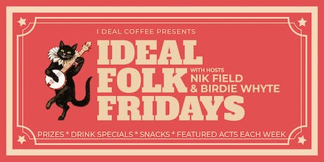 Ideal Folk Fridays Launch Event! Featred Act: Marc Albert tickets