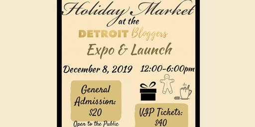 Holiday Market at the Detroit Bloggers Expo & Launch