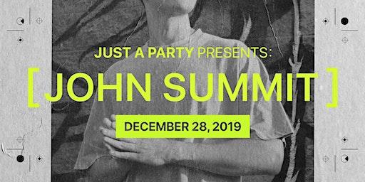 Just A Party Presents: John Summit