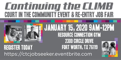 Continuing the CLIMB: Court in the Community Event & Re-Entry Job Fair