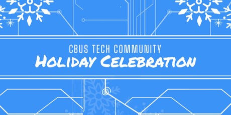 Columbus Tech Community Holiday Celebration 2019 tickets