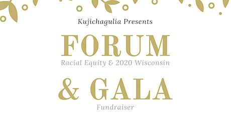 Racial Equity and 2020 Wisconsin Forum & Afropolitan Gala tickets