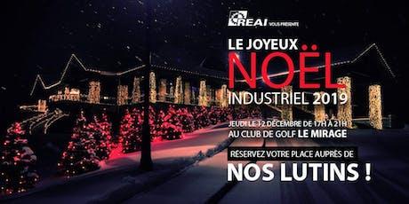 Le Joyeux Noël Industriel 2019 du REAI billets