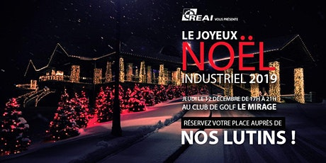 Le Joyeux Noël Industriel 2019 du REAI tickets