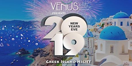New Years Eve - Greek Island Night (Early Bird Tickets) tickets