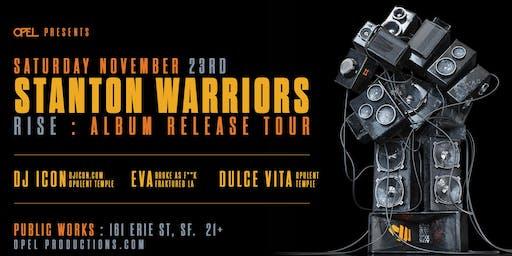 Opel presents Stanton Warriors: RISE Album Tour