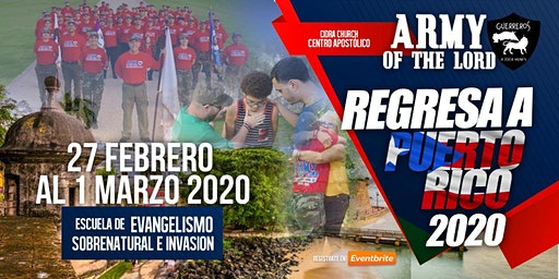 ARMY OF THE LORD Regresa a PUERTO RICO/Escuela Evangelismo Sobrenatural e Invasión