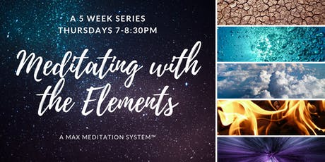 Meditating with the Elements-SPIRIT tickets