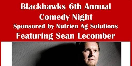 Birch Hills Blackhawks Comedy Night