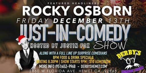 Fri Dec 13th Just In Comedy Show