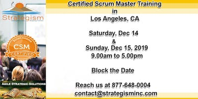 Certified Scrum Master (CSM) Training in Los Angeles-Dec 14-15,2019