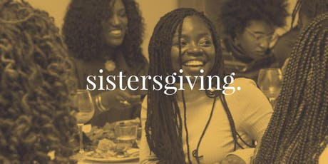 Sistersgiving: Community Potluck and Open Mic tickets