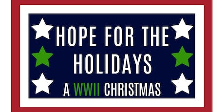 Hope for the Holidays: A WWII Christmas tickets