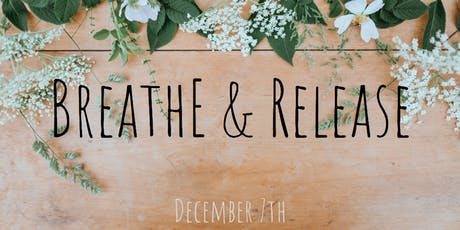 Breathe & Release tickets