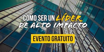 ¡Evento Gratuito!  Cómo ser un líder de alto impacto - GDL