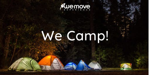 We Camp!