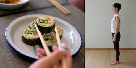 Better Posture & Vegan Sushi Workshop tickets