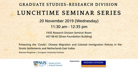Research Division (FASS, NUS) Lunchtime Seminar Series | 20 November 2019  tickets