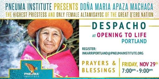 Despacho ~ Blessing from Doña María Apaza