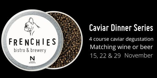 Frenchies Caviar Dinner Series