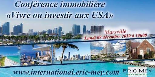 """Conférence """"Vivre ou investir aux USA"""" à Marseille"""