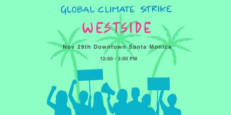 Global Climate Strike Westside L.A. tickets