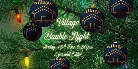 Bauble Night at Village Practice tickets