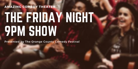 The Friday Night 9pm Show -  Live Standup Comedy tickets