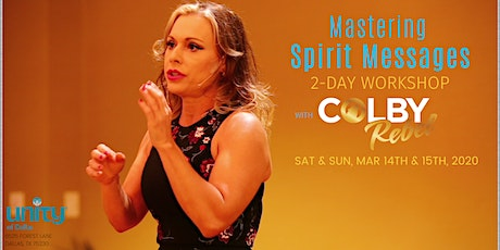Mastering Spirit Messages with Colby Rebel/Dallas tickets