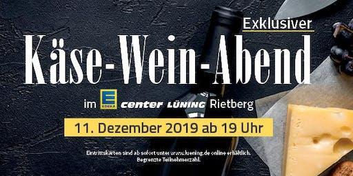 Käse-Wein-Abend im EDEKA center LÜNING Rietberg