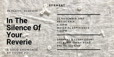 Artist Talk: In The Silence of Your Reverie tickets