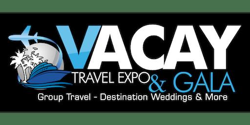 Vacay Travel Expo & Dinner Gala