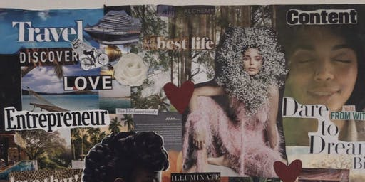 Vision Board Workshop! Manifest the life you really want.