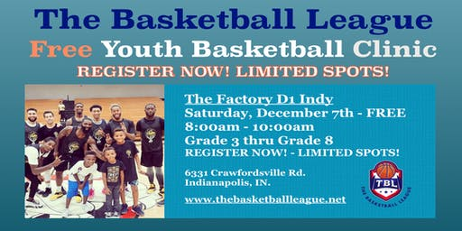 TBL -  FREE Youth Basketball Clinic - Grades 3rd through Grades 8th